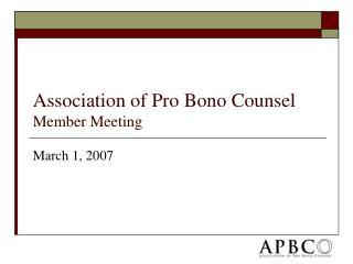 Association of Pro Bono Counsel Member Meeting