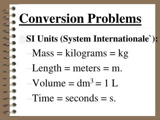 Conversion Problems