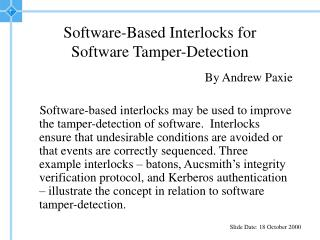 Software-Based Interlocks for Software Tamper-Detection