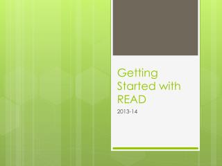Getting Started  with  READ