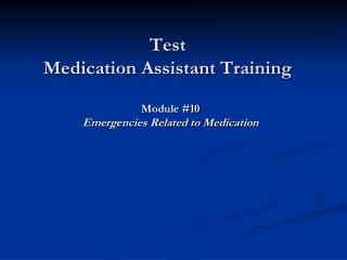 Test  Medication Assistant Training