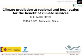 Climate prediction at regional and local scales for the benefit of climate services
