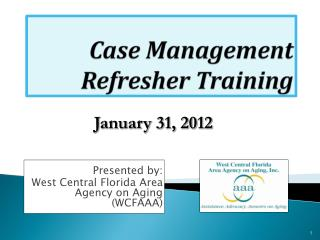 Case Management Refresher Training