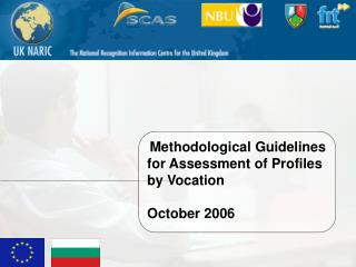 Methodological Guidelines for Assessment of Profiles by Vocation October 2006