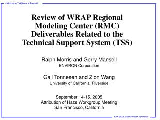 September 14-15, 2005 Attribution of Haze Workgroup Meeting San Francisco, California