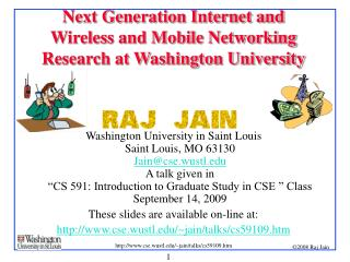 Next Generation Internet and  Wireless and Mobile Networking Research at Washington University
