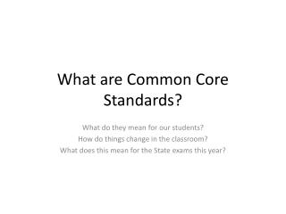 What are Common Core Standards?