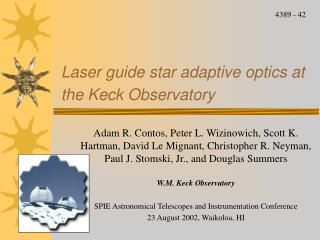 Laser guide star adaptive optics at the Keck Observatory