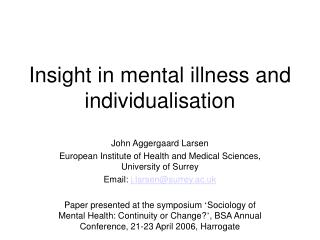 Insight in mental illness and individualisation
