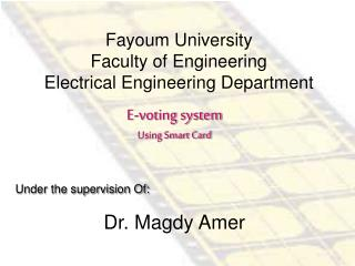 Fayoum University  Faculty of Engineering Electrical Engineering Department