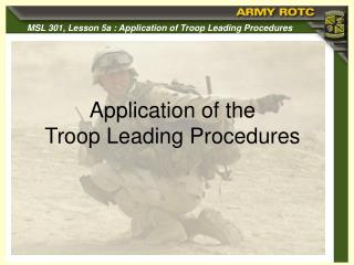 Application of the  Troop Leading Procedures