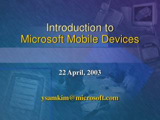 Introduction to Microsoft Mobile Devices