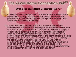 What is the Zavos Home Conception Pak ™ ?