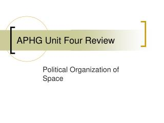 APHG Unit Four Review
