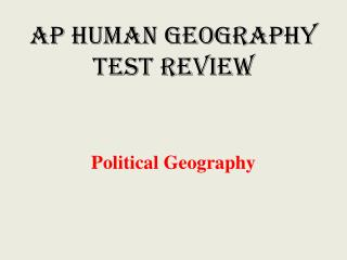 AP Human Geography  Test Review