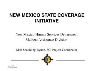 NEW MEXICO STATE COVERAGE  INITIATIVE