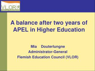 A balance after two years of APEL in Higher Education