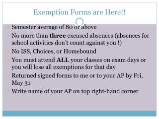 Exemption Forms are Here!!