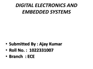 DIGITAL ELECTRONICS AND EMBEDDED SYSTEMS