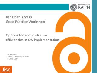 Kara Jones Library : University of Bath 17 June 2014