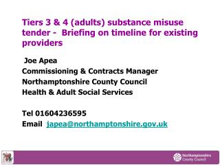 Tiers 3 & 4 (adults) substance misuse tender -  Briefing on timeline for existing providers