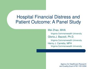 Hospital Financial Distress and Patient Outcome: A Panel Study