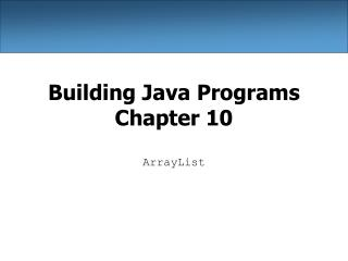 Building Java Programs Chapter 10