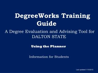 DegreeWorks  Training Guide