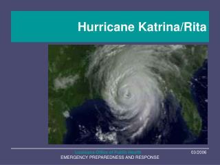 Hurricane Katrina/Rita