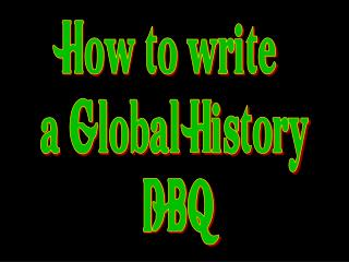 How to write  a Global History  DBQ
