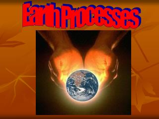 Earth Processes