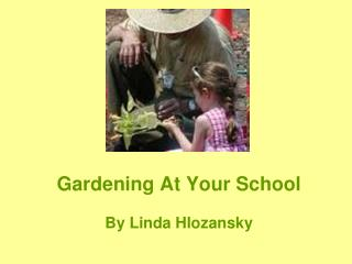 Gardening At Your School