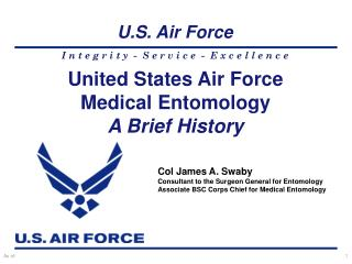 United States Air Force Medical Entomology A Brief History