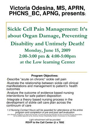 "Program Objectives : Describe ""acute on chronic"" sickle cell pain"