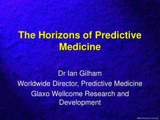 The Horizons of Predictive Medicine