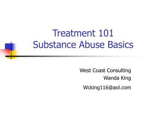 Treatment 101 Substance Abuse Basics