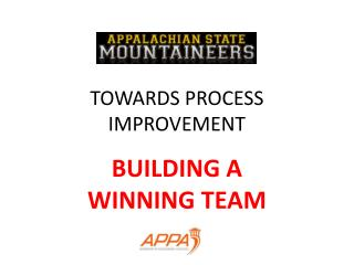 TOWARDS PROCESS IMPROVEMENT