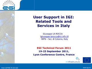 User Support in IGI:  Related Tools and  Services in Italy