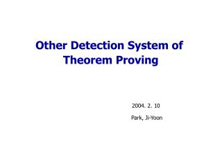Other Detection System of  Theorem Proving