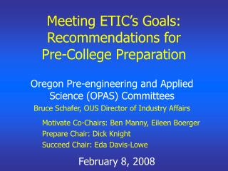 Meeting ETIC's Goals: Recommendations for  Pre-College Preparation