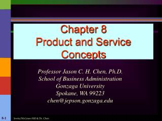 Chapter 8 Product and Service Concepts