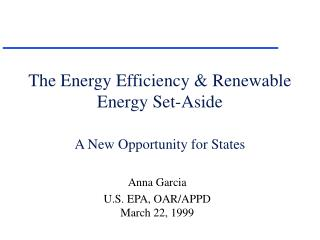 The Energy Efficiency & Renewable Energy Set-Aside A New Opportunity for States