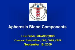 Apheresis Blood Components