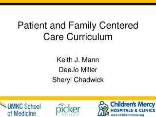 Patient and Family Centered Care Curriculum