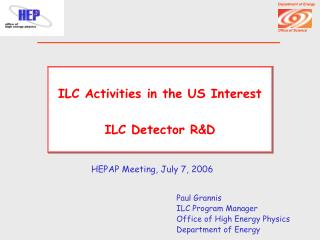 ILC Activities in the US Interest ILC Detector R&D