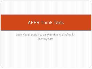 APPR Think Tank