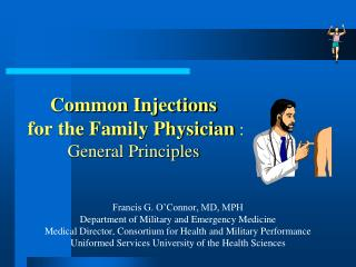 Common Injections  for the Family Physician  : General Principles