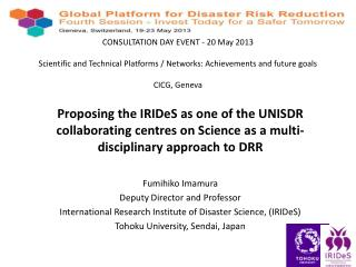 International Research Institute of Disaster Science (IRIDeS)  at Tohoku University