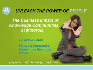 The Business Impact of Knowledge Communities at Motorola