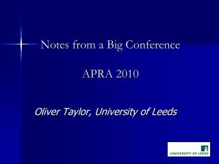 Notes from a Big Conference APRA 2010